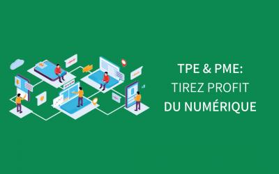 TPE & PME : tirez profit du numérique