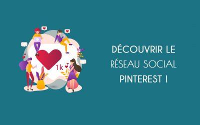 Découvrir le réseau social Pinterest !