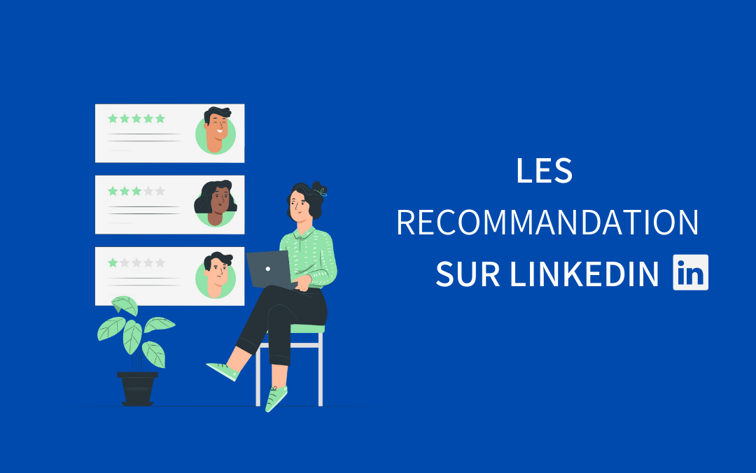 recommandations sur linkedin